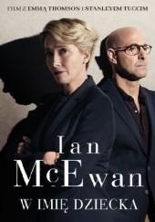 Okładka książki W imię dziecka Ian McEwan