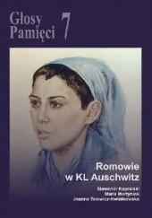 Okładka książki Głosy Pamięci 7. Romowie w KL Auschwitz Sławomir Kapralski,Joanna Talewicz-Kwiatkowska,Maria Martyniak