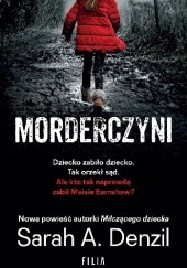 Okładka książki Morderczyni Sarah A. Denzil