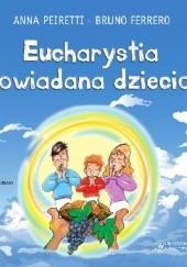Okładka książki Eucharystia opowiadana dzieciom Bruno Ferrero