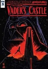 Okładka książki Star Wars Adventures: Tales From Vader's Castle #5 Cavan Scott,Derek Charm,Charles Wilson III