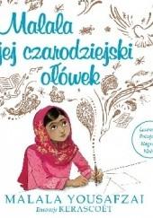 Okładka książki Malala i jej czarodziejski ołówek Malala Yousafzai