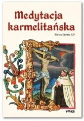 Okładka książki Medytacja karmelitańska o. Marian Zawada OCD