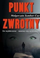 Okładka książki Punkt zwrotny Małgorzata Sambor-Cao