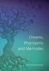 Okładka książki Dreams, Phantasms and Memories Wojciech Owczarski,Zofia Ziemann