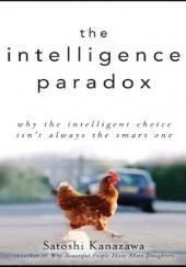 Okładka książki The Intelligence Paradox Satoshi Kanazawa