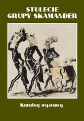 Okładka książki Stulecie grupy Skamander. Katalog wystawy Małgorzata Zawadzka,Robert Papieski