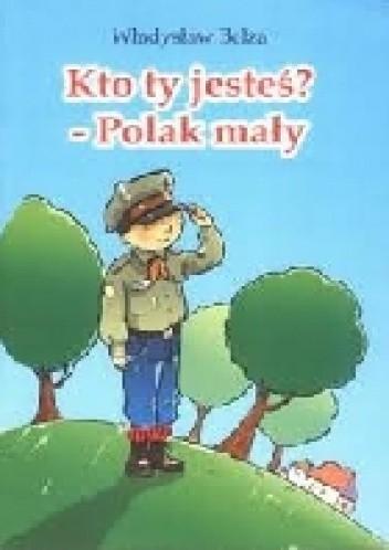 Kto Ty Jesteś Polak Mały Władysław Bełza 4869020