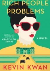 Okładka książki Rich People Problems Kevin Kwan