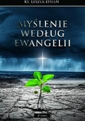 Okładka książki Myślenie według Ewangelii Leszek Łysień