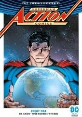 Okładka książki Superman – Action Comics: Efekt Oza Dan Jurgens,Rob Williams,Ryan Sook,Guillem March,Will Conrad,Viktor Bogdanovic