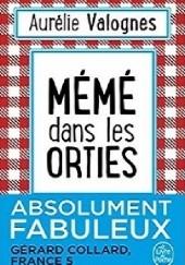 Okładka książki Mémé dans les orties Aurélie Valognes