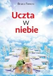 Okładka książki Uczta w niebie Bruno Ferrero