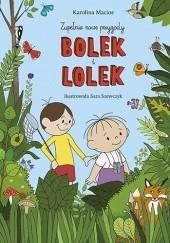 Okładka książki Bolek i Lolek. Zupełnie nowe przygody. Karolina Macios