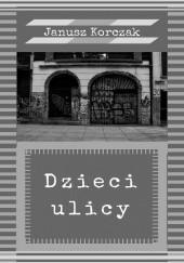 Okładka książki Dzieci ulicy Janusz Korczak