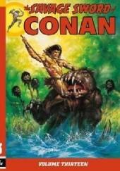 Okładka książki The Savage Sword Of Conan Vol.13 Andy Kubert,Chuck Dixon,Chris Warner,Ernie Chan,Dave Simons,Gary Kwapisz,Don Krarr,Larry Yakata