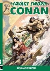 Okładka książki The Savage Sword Of Conan Vol.16 Chuck Dixon,Gerry Conway,Ernie Chan,Gary Kwapisz,Mike Docherty