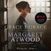 Okładka książki Grace i Grace Margaret Atwood