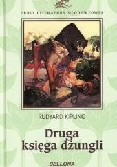 Okładka książki Druga księga dżungli Rudyard Kipling
