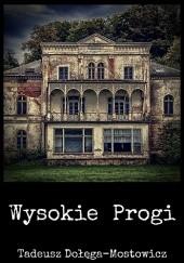 Okładka książki Wysokie Progi Tadeusz Dołęga-Mostowicz