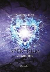 Okładka książki Spektrum. Geminidy Nanna Foss