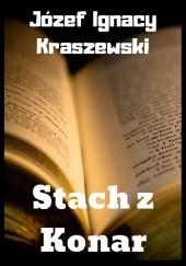 Okładka książki Stach z Konar Józef Ignacy Kraszewski
