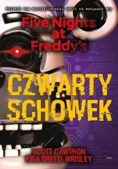 Okładka książki Czwarty schowek Scott Cawthon,Kira Breed-Wrisley