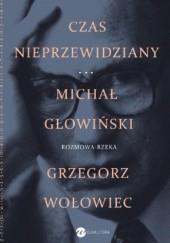 Okładka książki Czas nieprzewidziany Rozmowa rzeka Michał Głowiński,Grzegorz Wołowiec