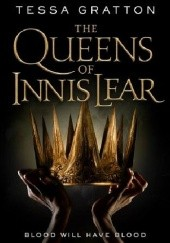 Okładka książki The Queens of Innis Lear Tessa Gratton