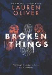 Okładka książki Broken Things Lauren Oliver