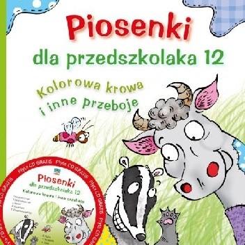 Piosenki Dla Przedszkolaka 12 Danuta Zawadzka 4869581