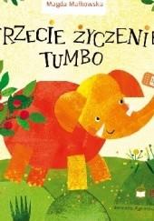 Okładka książki Trzecie życzenie Tumbo Magda Małkowska