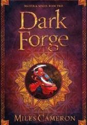 Okładka książki Dark Forge Miles Cameron
