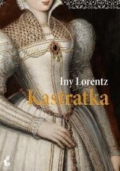 Okładka książki Kastratka Iny Lorentz
