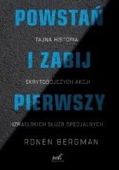 Okładka książki Powstań i zabij pierwszy Ronen Bergman