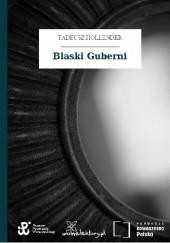 Okładka książki Blaski Guberni Tadeusz Hollender