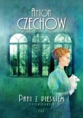 Okładka książki Pani z pieskiem. Opowiadania Anton Czechow