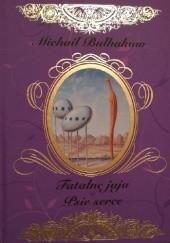 Okładka książki Fatalne jaja. Psie serce Michaił Bułhakow