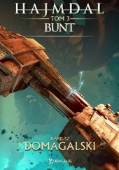 Okładka książki Bunt Dariusz Domagalski