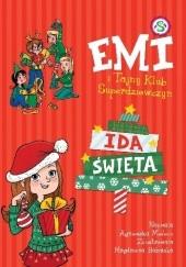 Okładka książki Emi I Tajny Klub Superdziewczyn. Idą Święta Agnieszka Mielech