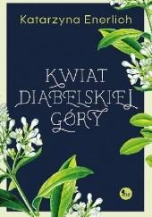 Okładka książki Kwiat Diabelskiej Góry Katarzyna Enerlich