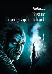 Okładka książki Kostur o pajęczych palcach Krystian Lewandowski