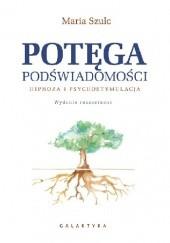 Okładka książki Potęga podświadomości Maria Szulc