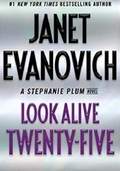 Okładka książki Look Alive Twenty-Five Janet Evanovich
