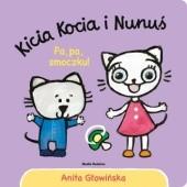 Okładka książki Kicia Kocia i Nunuś. Pa, pa, smoczku! Anita Głowińska