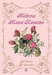 Okładka książki Miłosna mowa kwiatów Gill Saunders,Gill Davies