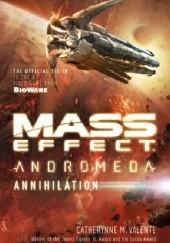 Okładka książki Mass Effect Andromeda: Annihilation Catherynne M. Valente