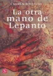Okładka książki La otra mano de Lepanto Carmen Boullosa