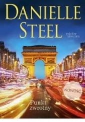 Okładka książki Punkt zwrotny Danielle Steel