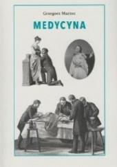 Okładka książki Medycyna Marzec Grzegorz